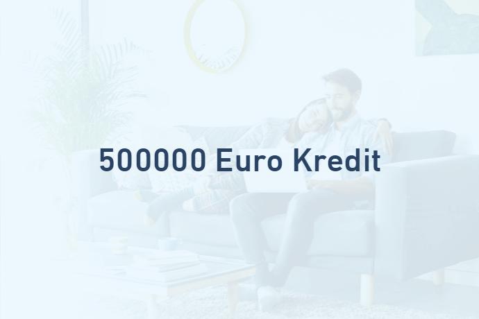 500000 Euro Kredit von Credimaxx