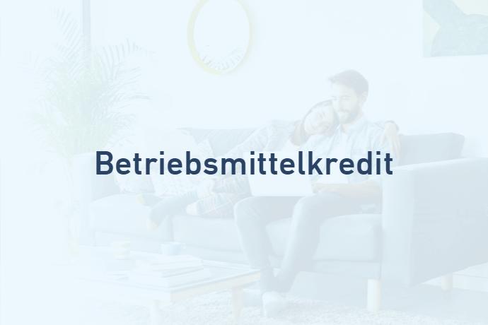 Betriebsmittelkredit von Credimaxx