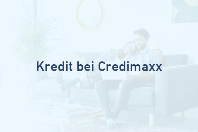 Kredit bei Credimaxx