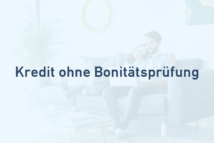 Kredit ohne Bonitätsprüfung von Credimaxx