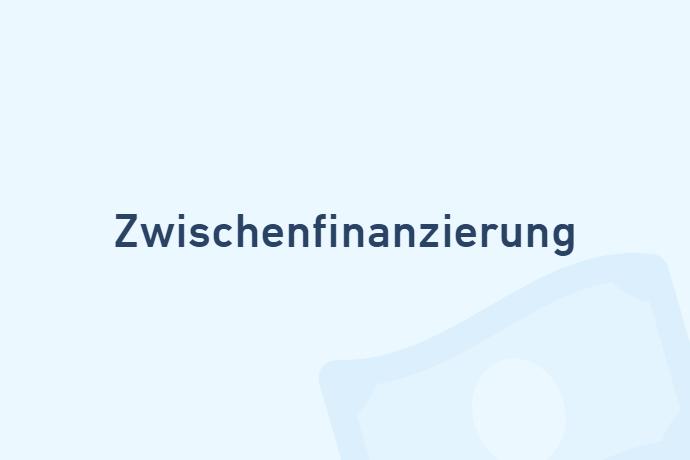 Zwischenfinanzierung